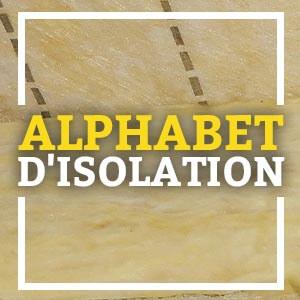 Alphabet d'isolation : termes techniques et plus